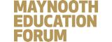 Maynooth Education Forum