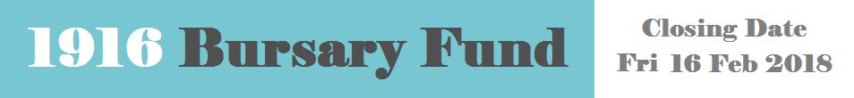 1916 Bursary Fund Header Image with deadline