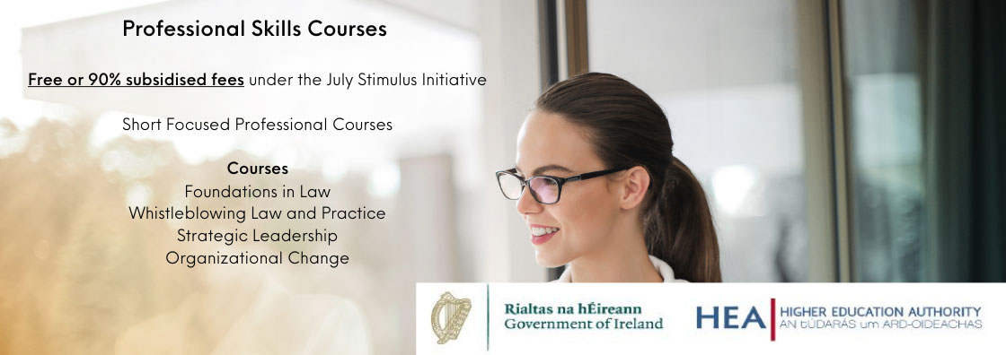 """Text reads: """"Professional Skills Courses   Free or 90% subsidised fees under the July Stimulus Initative   Courses: Foundations in law, Whistleblowing Law and Practice, Strategic Leadership, Organizational Change. """""""