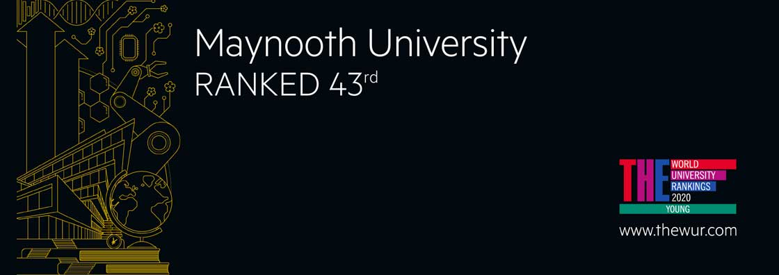 Maynooth University Ranked 43rd, text on a black background with the Times Higher Education Logo and a higher ed design picked out in yellow