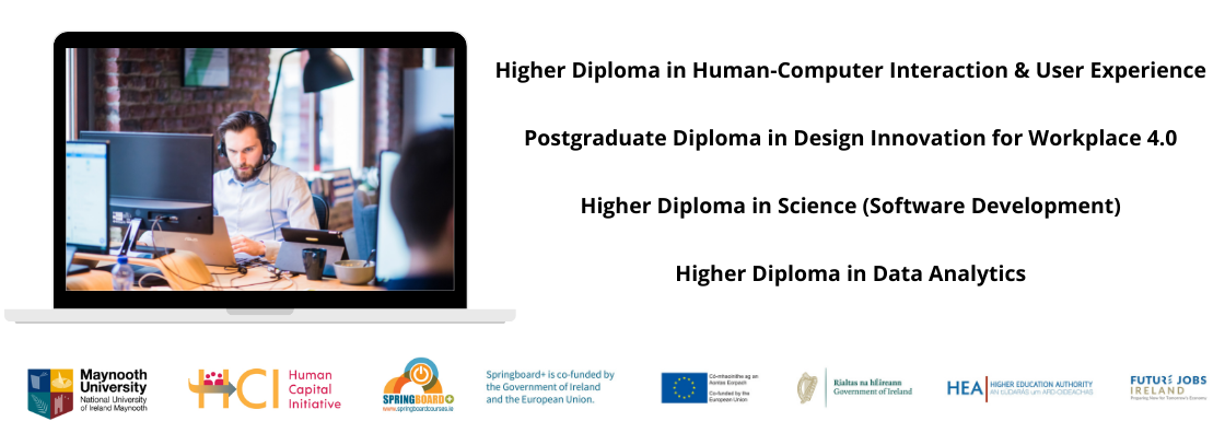 """""""Higher Diploma in Human-Computer Interaction & User Experience, Postgraduate Diploma in Design Innovation for Workplace 4.0, Higher Diploma in Science Software Development, Higher Diploma in Data Analytics"""""""