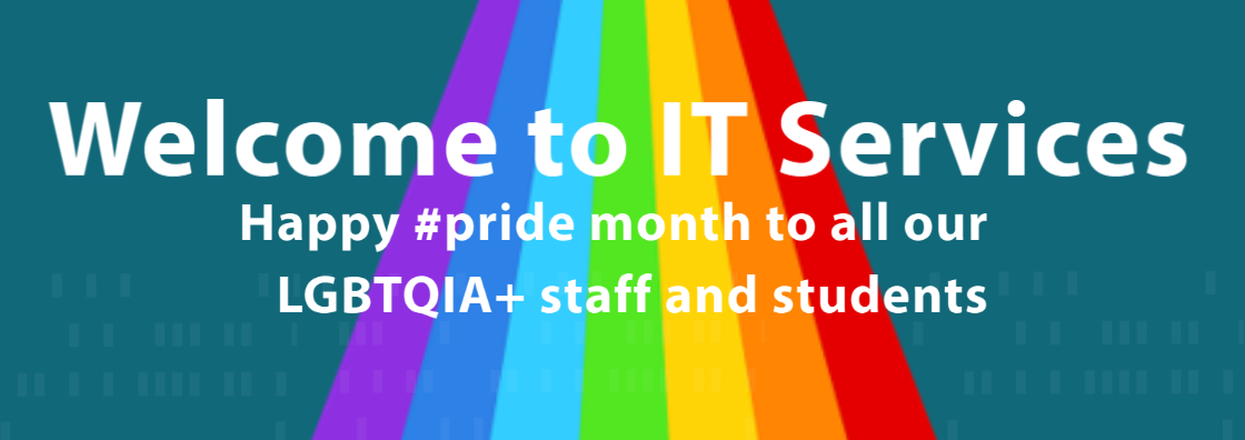 Welcome to IT Services_banner_for pride