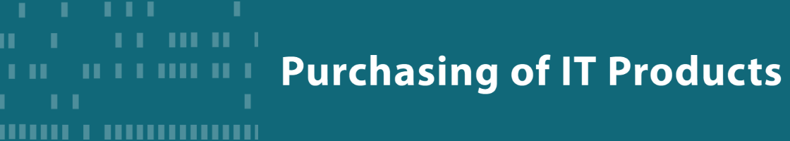 Purchasing of IT Products