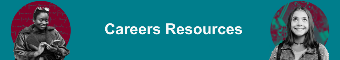 Careers Resources, Sample CVs, Careers videos, Information sheets,