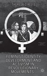 New book: Feminist Identity Development and Activism in Revolutionary Movements - Maynooth University