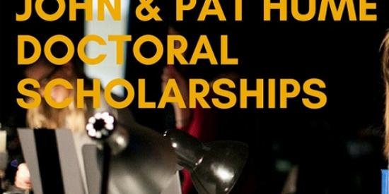John and Pat Hume Doctoral Scholarships