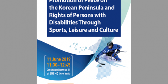 Promotion of Peace on the Korean Peninsula and Rights of Persons with Disabilities Through Sports, Leisure and Culture