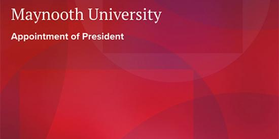 Maynooth University Search for President